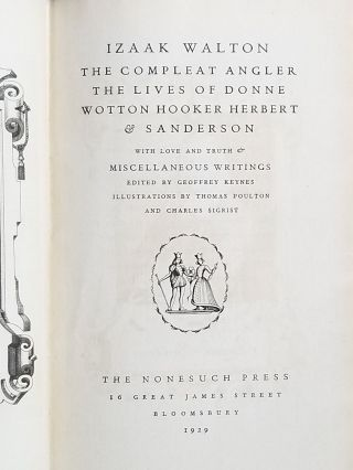 The Compleat Angler, The Lives of Donne, Wotton, Hooker, Herbert & Sanderson; with Love and Truth & Miscellaneous Writings