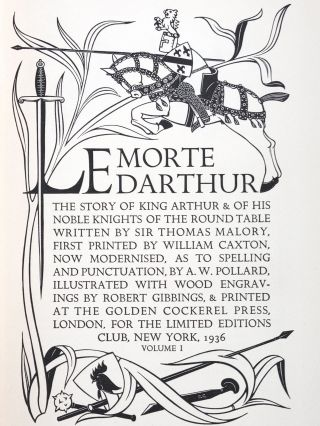Le Morte Darthur: The Story of King Arthur & of His Knights of the Round Table