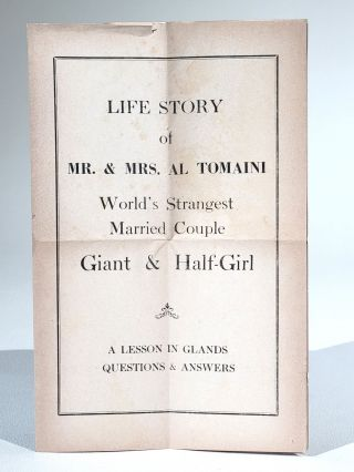 Life Story of Mr. & Mrs. Al Tomaini, World's Strangest Married Couple, Giant and Half-Girl. A...