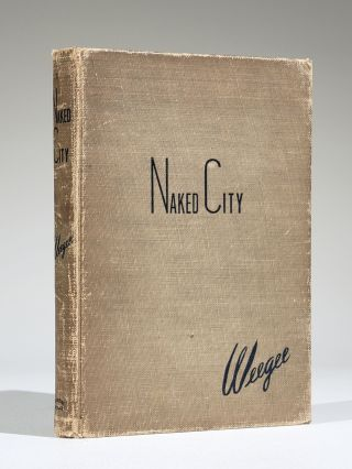 Naked City (Inscribed and Signed). Weegee, Arthur Fellig