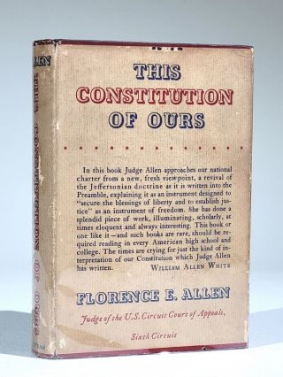 This Constitution of Ours. Florence Ellinwood Allen