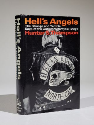 Hell's Angels: A Strange and Terrible Saga. Hunter Thompson, tockton