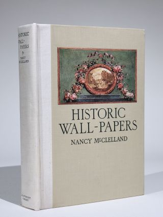 Historic Wall-Papers, from Their Inception to the Introduction of Machinery