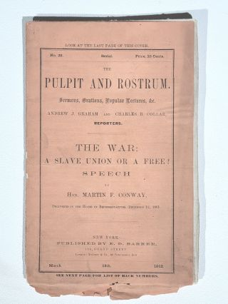 The War: A Slave Union or a Free? Speech of Hon. Martin F. Conway, Delivered in the House of...