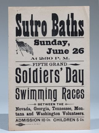 Sutro Baths. Sunday, June 26 at 2:30 P.M. Fifth Grand Soldier's Day Swimming Races. San Francisco