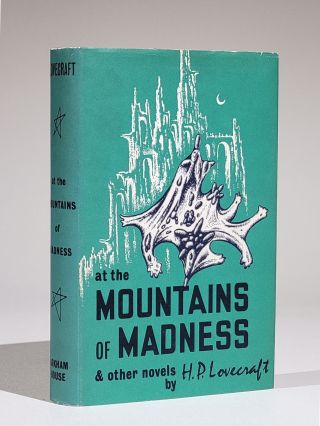 At the Mountains of Madness and Other Novels. . . Lovecraft, August Derleth, oward, hillips