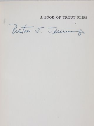 A Book of Trout Flies: Containing a List of the Most Important American Stream Insects and Their Imitations (Signed by Jennings)