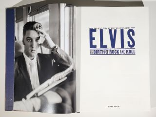 Elvis and the Birth of Rock and Roll (Signed, with additional signed photograph)